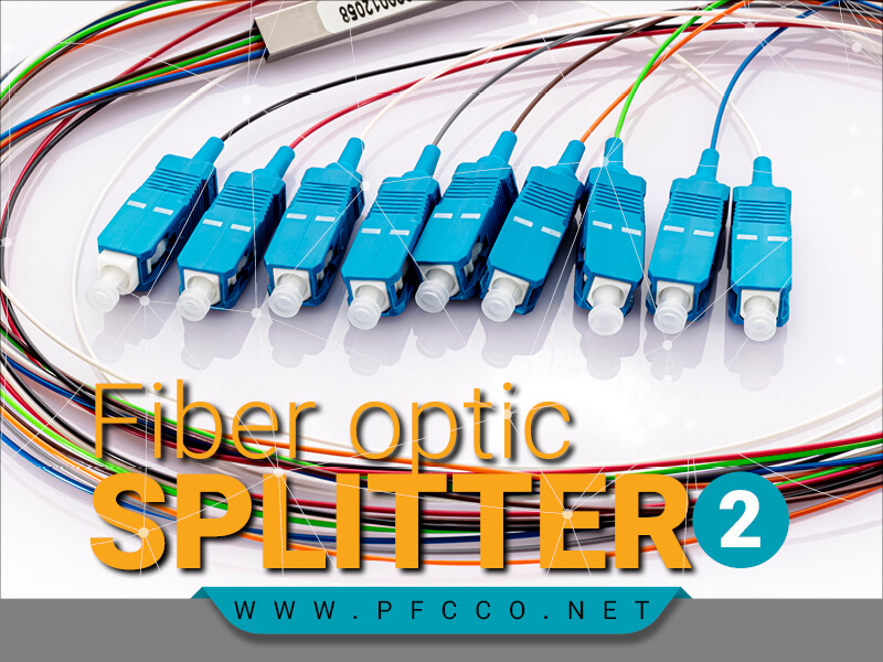 اسپلیتر فیبر نوری چیست