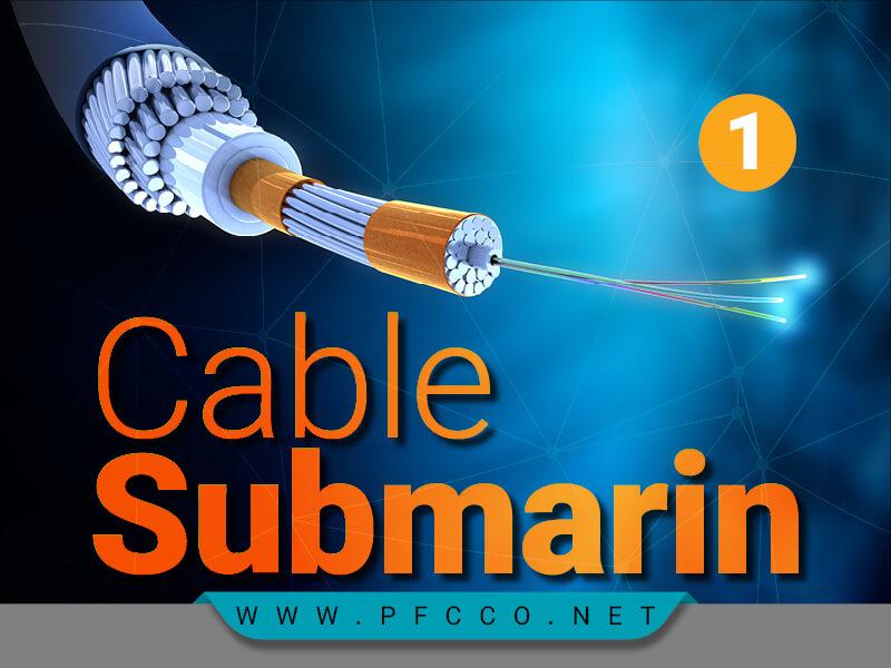 کابل های زیر دریایی اینترنت۱